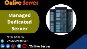Read more about the article Onlive Server Provides Best Managed Dedicated Server Plans